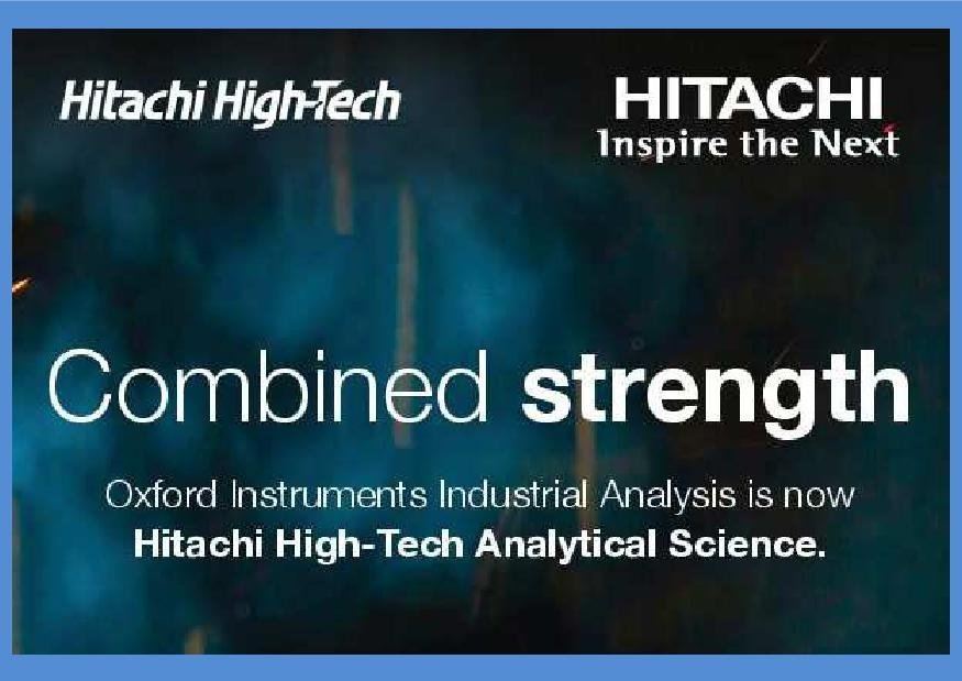 Oxford Instruments' Industrial Analysis division finalised its transition to Hitachi High-Technologi -